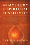 the mystery of spiritual sensitivity