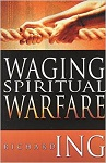 waging spiritual warfare