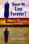 should we live forever