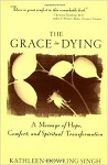 the grace of dying