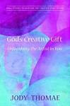 God's creative gift