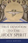 True devotion to the Holy Spirit