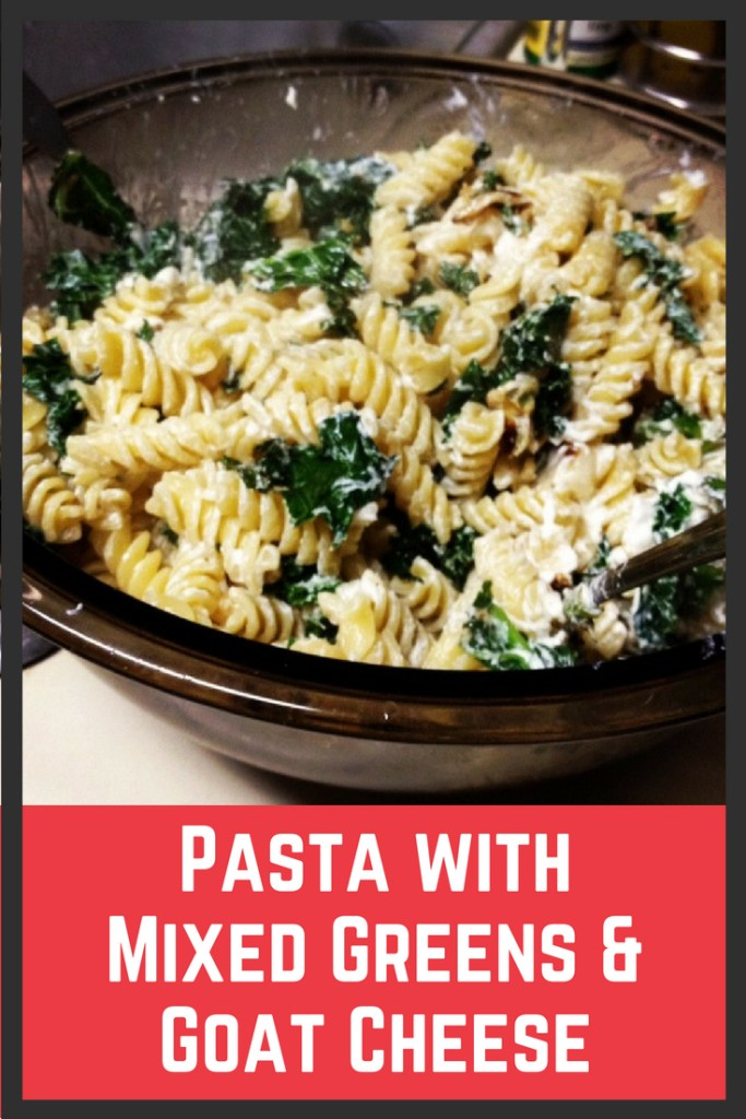 Easy Pasta with Mixed Greens and Goat Cheese | finding time for cooking blog