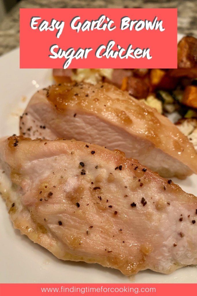 Delicious & Easy Brown Sugar Chicken   fast weeknight meal, only 5 minutes of hands-on time, healthy chicken recipe, yummy fast dinner recipe #chicken #easy #fastdinner #dinner #recipe