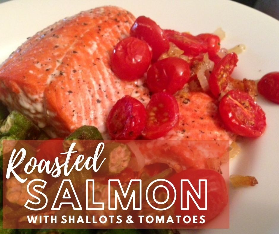 Roasted Salmon with Shallots & Tomatoes | This super easy dinner recipe is very healthy, with roasted salmon, shallots, & tomatoes and very little hands-on time.  A healthy meal, how to bake salmon in the oven. Easy salmon recipe for any occasion. #salmon #shallots #easydinner