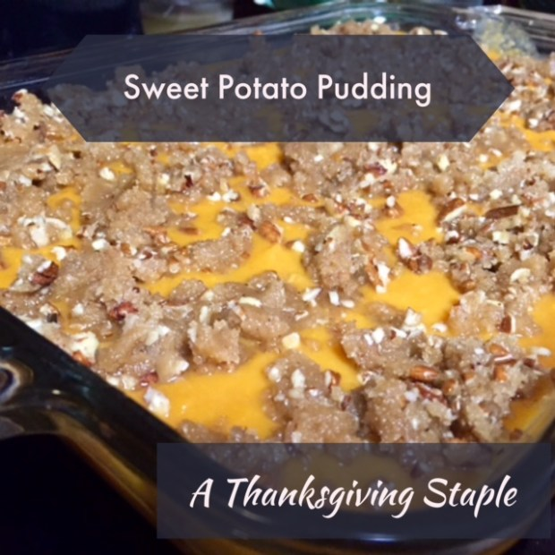 Mom's Sweet Potato Pudding: A Thanksgiving Staple