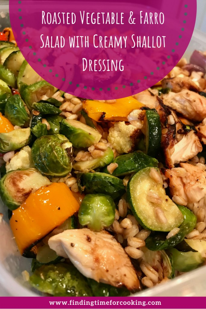 Roasted Vegetable & Grain Salad with Creamy Shallot Dressing...this easy, adaptable, healthy, & delicious vegetarian main dish makes amazing leftovers for work   finding time for cooking #vegetarian #farro #healthy