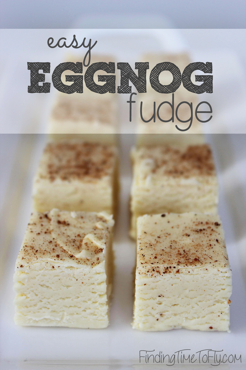 Easy Eggnog Fudge