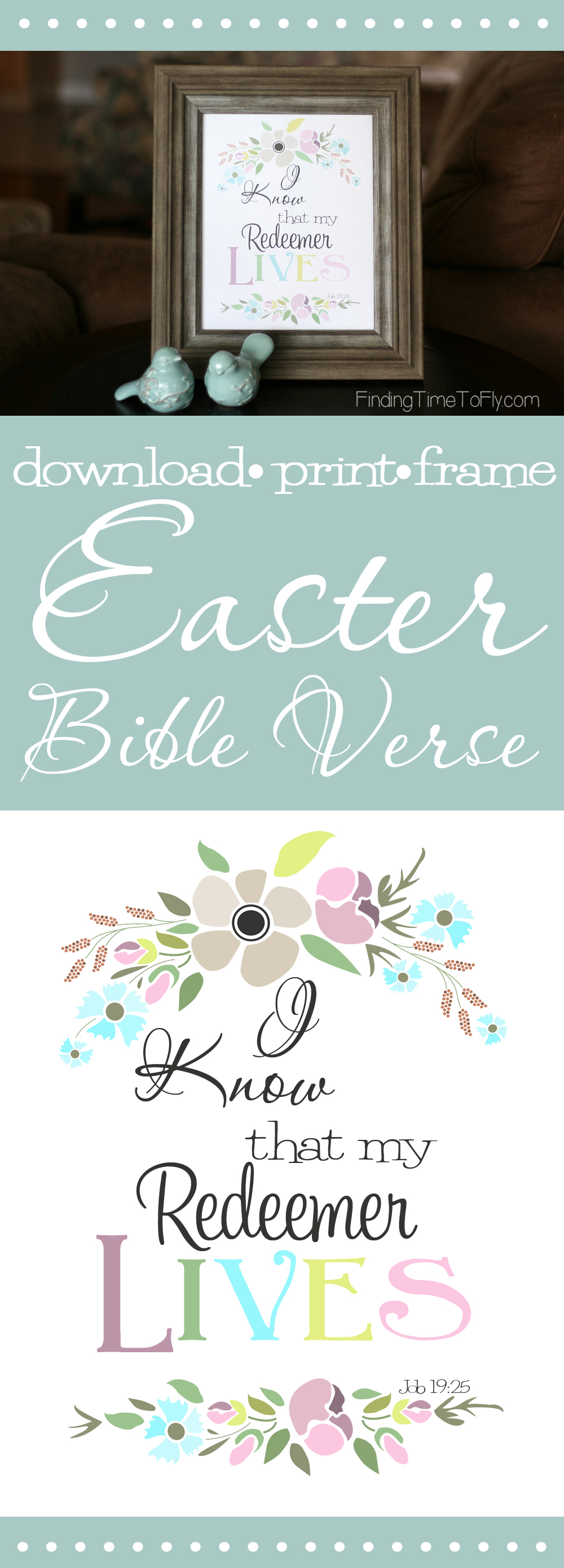 Love this printable Bible verse for Easter! My redeemer lives! Job 19:25