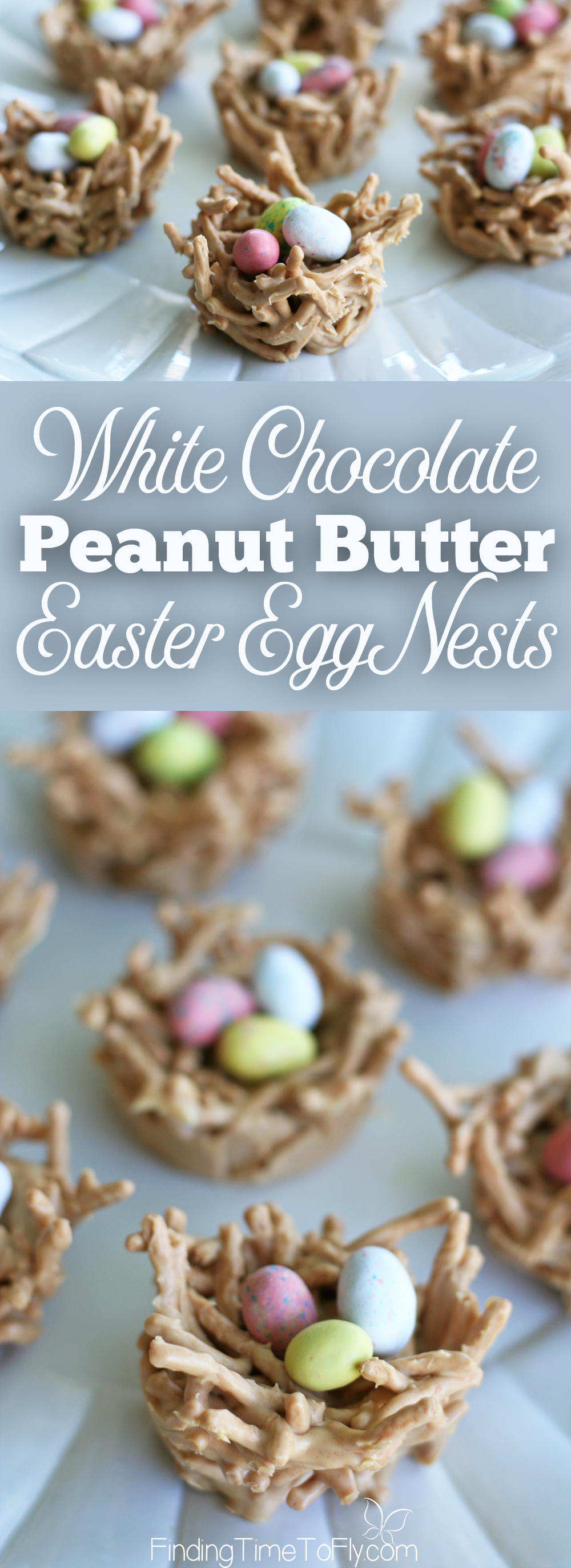 white chocolate peanut butter easter egg nests finding time to fly
