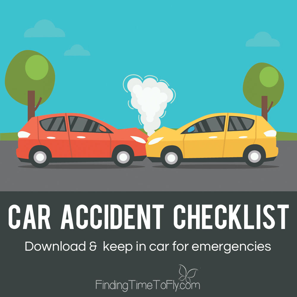 Car Accident Checklist - Finding Time To Fly