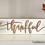 Thankful Block Sign