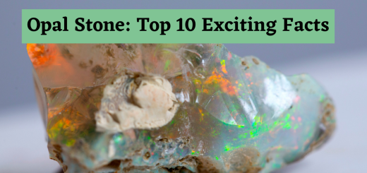 Opal Stone: Top 10 Exciting Facts
