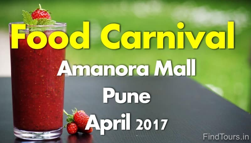 food carnival amanora mall april 2017