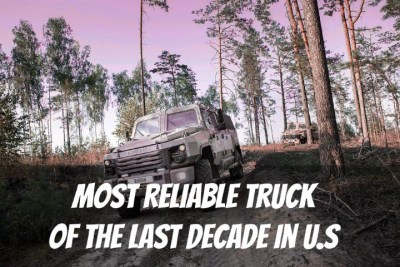 Read more about the article 12 Most Reliable & Low-Cost Maintenance Trucks of the Last Decade in the U.S.