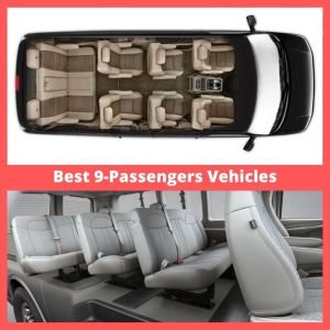 Read more about the article List of Best 9-Passengers Vehicles You Can Buy Right Now