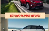 Best PHEV SUV 2021 - Most Anticipated Plug-in Hybrid Electric Crossover & SUV
