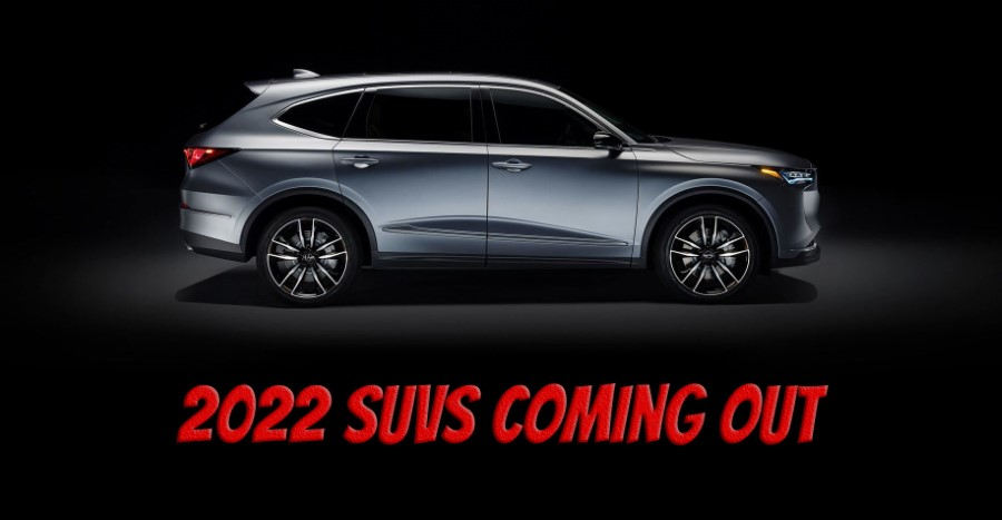 Most Anticipated SUVs in 2022