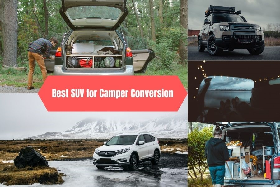 Best SUV for Camper Conversion