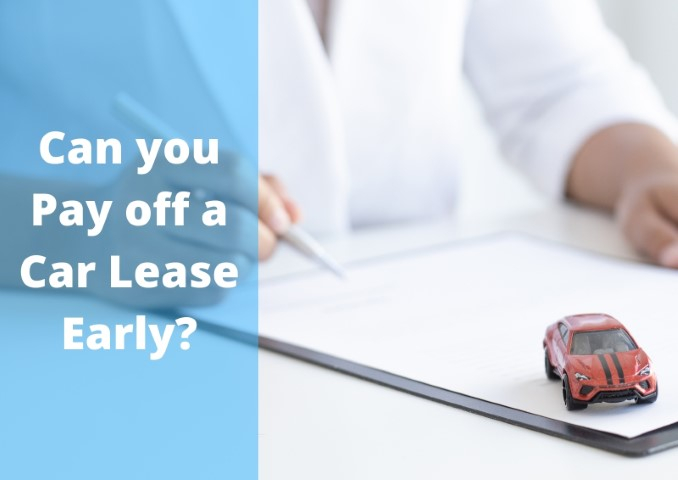 You are currently viewing Can you Pay off a Car Lease Early? (Pros & Cons)
