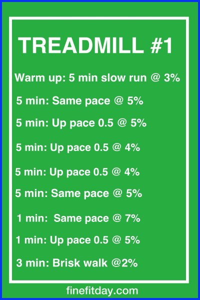 Three Treadmill Workouts - workout #1