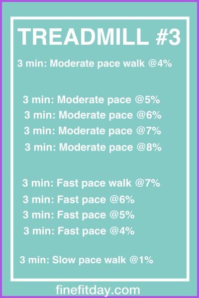 Three Treadmill Workouts - workout #3