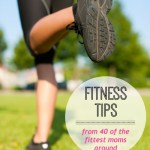 Fit Mama Friday: The best advice for getting your fitness on track