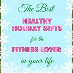 Merry Fitness! The best healthy holiday gifts of 2013