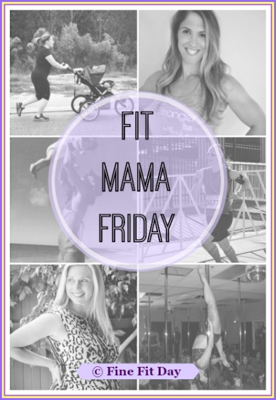 Fit Mama Friday