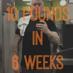The Quest to Lose 10 Pounds in 6 Weeks – Week One