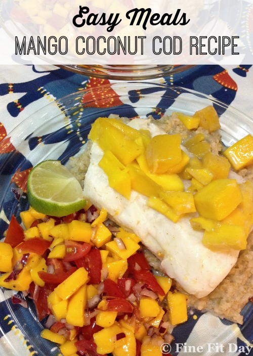 Easy Meals – Mango Coconut Cod Recipe