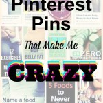 Pinterest Pins That Make Me CRAZY