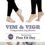 VIM & VIGR Compression – The Getting a Hug for Your Legs Review