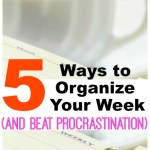 5 Ways to Organize Your Week (and Beat Procrastination)