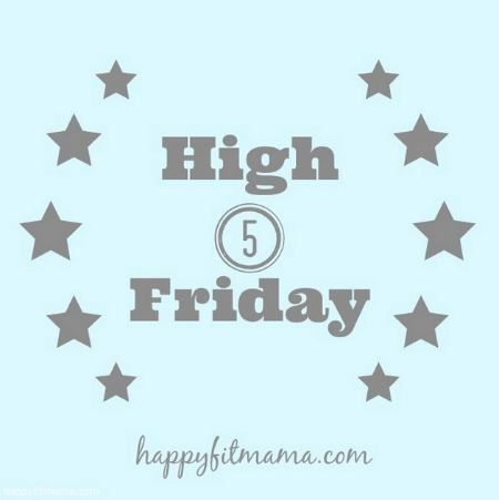 High Five Friday - sharing 5 good things about the week. Positivity and happiness can be contagious - let's spread the joy by sharing what's going right in our life!
