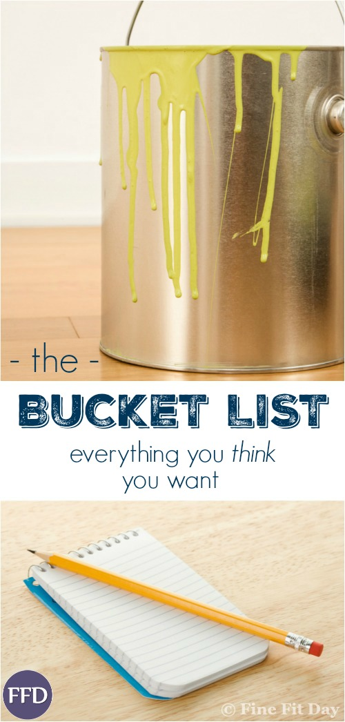 Real Life Bucket List. What's on your bucket list - is it what you think you *should* want to do, or real life dreams? If someone offered you a bucket list item, would you actually do it?