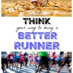 The Runner's Brain – How to Think Your Way to Being a Better Runner