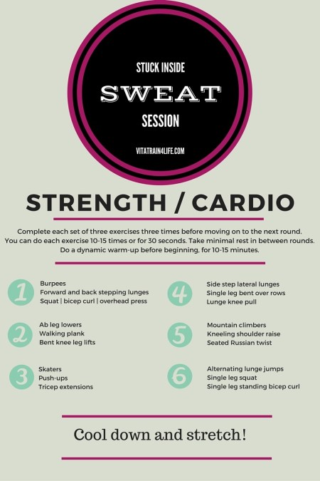 Stuck inside sweat session - Vita Train 4 Life. Check out these 6 awesome at home workouts for the next time you're stuck indoors! Designed by runners for runners.