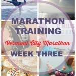 Vermont City Marathon Training – Week 3