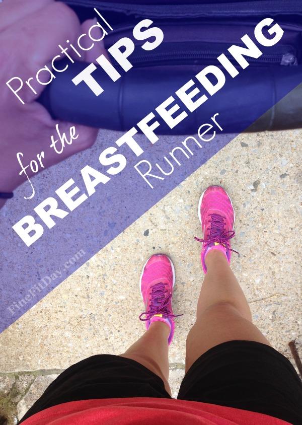 Practical Tips for the Breastfeeding Runner - tips on running while breastfeeding