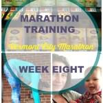 Vermont City Marathon Training – Week 8