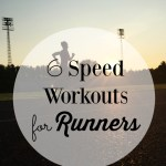 Monthly Workout Round Up – Speed Workout