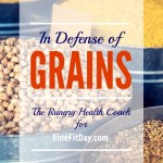 In Defense of Grains - The Rungry Health Coach