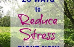 20 Ways You Can Reduce Stress in Your Life Right Now