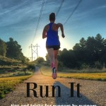 Run It – How to Stay Sane on the Treadmill