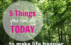 5 Things You Can Do Today for a Happy Week