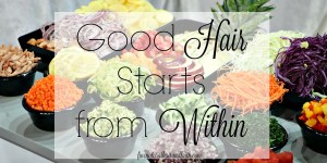 good hair and your diet