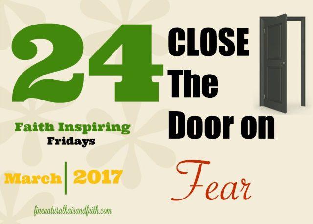 stop fear inspiring faith