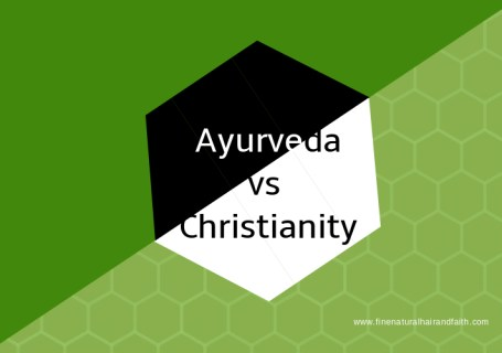 ayurveda versus christianity