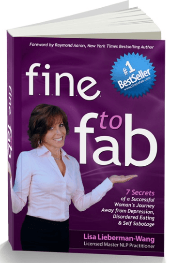 Go from FINE to FAB Now! (Click on Book Below to Get Your Copy)